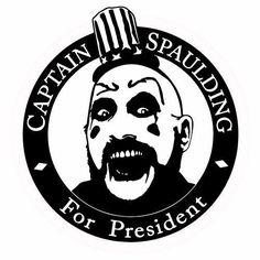 Captain Spaulding For President sticker VINYL DECAL Sig Haig Rob ...