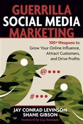 Guerrilla Social Media Marketing from the Entrepreneur Business Bookstore.