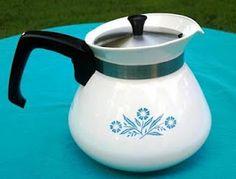 The corningware blue cornflower coffeepot.