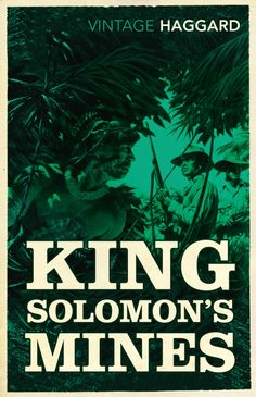 63. King Solomon's Mines by H. Rider Haggard