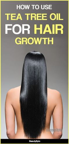 Hair Remedies Tea Tree Oil for Hair Growth - Tea tree oil is the most safest oil for our hairs as it do not have any harmful properties in it. Here is how to use tea tree oil for hair growth. Hair Remedies For Growth, Hair Growth Treatment, Hair Growth Tips, Baby Hair Growth, Vitamins For Hair Growth, Hair Vitamins, Tea Tree Oil For Acne, Tea Tree Oil Hair, Coconut Oil Hair Mask