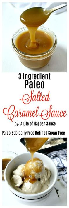 This Paleo Salted Caramel Sauce is AMAZINGLY rich and thick! Not only is it delicious but it only takes THREE ingredients! This sauce is paleo, SCD, dairy free, and refined sugar free Scd Recipes, Best Gluten Free Recipes, Real Food Recipes, Yummy Food, Flour Recipes, Paleo Dessert, Healthy Dessert Recipes, Healthy Desserts, Dinner Recipes