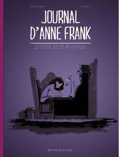 Journal d'Anne Frank Date de parution : 27/01/2016 / ISBN : 978-2-302-04888-1