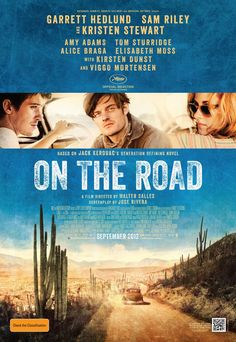 On the Road (French: Sur la route) is a 2012 Brazilian-French-Canadian adventure drama film directed by Walter Salles. It is an adaptation of the 1957 novel of the same name by Jack Kerouac.