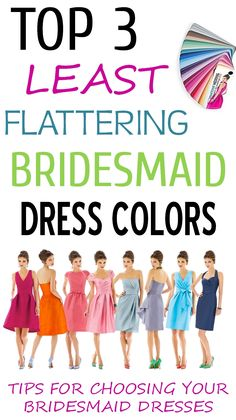 Top 3 LEAST Flattering Bridesmaid Dress Colors - Wedding Tips & Tutorials Flattering Bridesmaid Dresses, Bridesmaid Dress Colors, Wedding Bridesmaid Dresses, Wedding Attire, Cute Wedding Ideas, Wedding Tips, Dream Wedding, Wedding Dreams, Just In Case