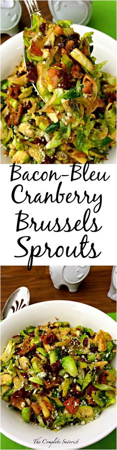 Bacon-Bleu Cranberry Brussels Sprouts ~ Brussels with bacon, onion, cranberry and bleu cheese ~ @delacemi