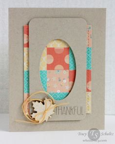 hand crafted card: Thankfull Fall/Thanksgiving card by Tracy Schultz @ whoistracy.com ... quilt block grid  ... luv the design ... light kraft card and top layer ...