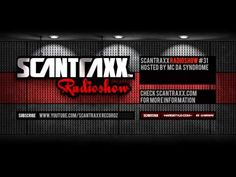 Show #31 Scantraxx Radioshow Hosted By Mc Da Syndrome    Tracklist:   01. Atmozfears -- Starscream  02. D-Block & S-te-Fan -- Twisted Mind Fantasy  03. Ran-D & Redixx -- No Cure  04. Waverider -- Nothing Left  05. Atmozfears -- Another Day  06. F8trix -- L.O.V.E.    Guestmix by Artic:   01. Artic - Emotion  02. Zatox - Brutal  03. Ran-D - Dimensions  04. The ...