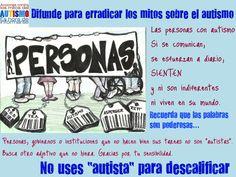 Cartel para concienciar sobre el autismo, sin mitos ni usos peyorativos