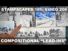 "Stampscapes 101: Video 206. Compositional ""Lead-Ins"""