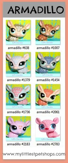 LITTLEST PET SHOP LIST – ARMADILLO.  Learn all the pet numbers for all the armadillos that hasbro toys sells.  Many more pet shop lists available at http://mylittlestpetshops.com.  Repin if ARMADILLOS are one of your favorite LPS pets!