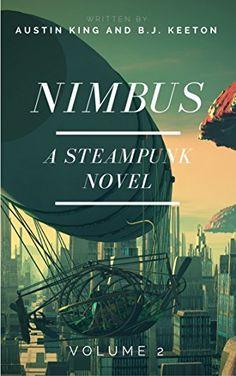 Steampunk - Nimbus: A Steampunk Novel (Volume 2)