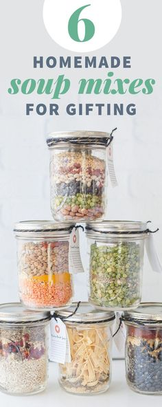 6 Homemade Soup Mixes in a Jar - Homemade christmas gifts - Mason Jar Meals, Meals In A Jar, Mason Jar Diy, Canning Jars, Gifts In Mason Jars, Mason Jar Recipes, Canning Soup Recipes, Diy Food Gifts, Edible Gifts