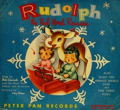Peter Pan Records - Rudolph the Red Nose Reindeer. * For free Christmas toys Arielle Gabriels The International Society of Paper Dolls also free China and Japan toys The China Adventures of Arielle Gabriel *