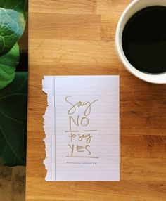 Say no to say yes