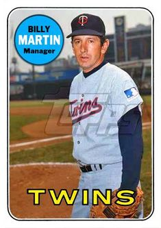 1969 Topps Billy Martin Baseball Photos, Baseball Games, Baseball Players, Football, Mlb Uniforms, Baseball Uniforms, Billy Martin, Minnesota Twins Baseball, Player Card