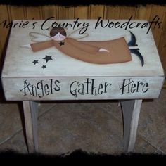 Angels Gather Here. Hand painted primitive angel stepping stool.