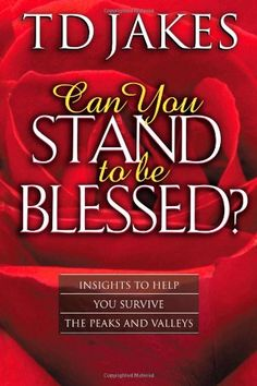 Can You Stand to Be Blessed? by T. D. Jakes http://www.amazon.com/dp/0768430429/ref=cm_sw_r_pi_dp_as94ub10YCM41