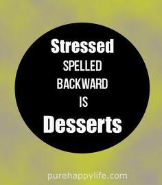 stressed-spelled-backward-i