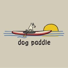 dog paddle | Klave's Marina has been serving the boating community on Portage Lake in Pinckney, MI for more than 50 Years! Call (734) 426-4532 or visit our website www.klavesmarina.com for more information! #KayakingQuotes