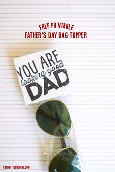 Looking Good Dad | Father's Day free printable -