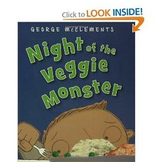 Night of the Veggie Monster- great example of stretching out a small moment into a story. Via Wonder Teacher.