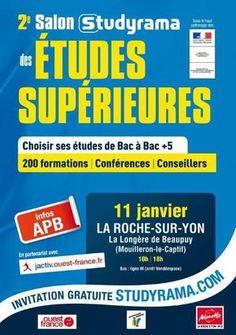 2e Salon Studyrama des Etudes Supérieures de la Roche-sur-Yon. Le samedi 11 janvier 2014 à La Roche sur Yon.