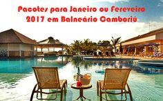 Janeiro ou Fevereiro 2017 em Balneário Camboriú SC #2017 #balneário #santacatarina #pacotes #viagens #promoções