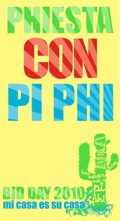 """. Pi Beta Phi Bid Day. """"Whoever said hot and spicy was a bad thing has never met a Pi Phi."""""""