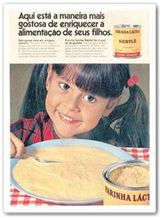Eu adorava misturar Farinha Láctea com água ou iogurte.