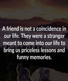 Friends give priceless lesson and funny memories