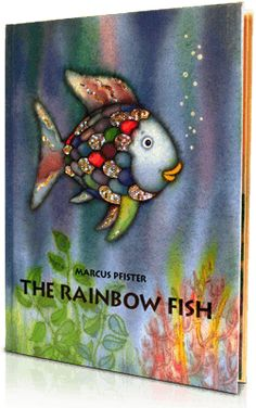 The Rainbow Fish, Written by: Marcus Pfister | Read by: Ernest Borgnine. http://www.storylineonline.net/the-rainbow-fish/
