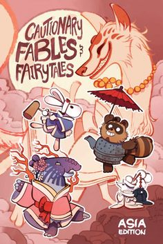 Cautionary Fables and Fairy Tales Vol. 3: Asia Edition #TPB #Sorcery101 #CautionaryFablesAndFairyTales Release Date: 4/6/2016