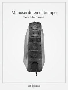 Manuscrito en el tiempo de Lucía Solaz Frasquet