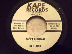 Kac-Ties - Happy Birthday - Killer Brooklyn Doo Wop Ballad