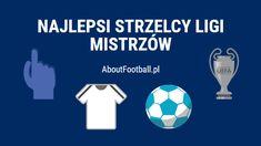Najlepsi strzelcy Ligi Mistrzów #ligamistrzow #pilkanozna #futbol #sport #ciekawostki