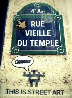 """rue Vieille-du-Temple : """"This is Street Art""""... (Paris 3e/4e)"""