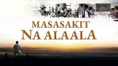 "Tagalog Christian Movie | ""Masasakit na Alaala"" The Repentance of a Chri..."