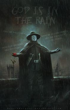 God Is In The Rain by Dani-Owergoor V For Vendetta Wallpapers, V For Vendetta Quotes, V Pour Vendetta, Dc Comics, Madara Wallpaper, Character Art, Character Design, Hacker Wallpaper, Univers Dc