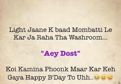 Hahahahahahah ... Bechara ... Kitts maza aya hoga yaar :) ab candles ka zamana kahan hai :(