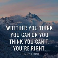 Whether you think you can or you think you can't, you're right. Try Quotes, Past Quotes, Hard Work Quotes, Quotes App, Like Quotes, Life Lesson Quotes, Real Quotes, Quotes To Live By, Work Hard