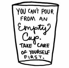 Take care of yourself first.