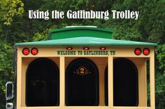 Things To Do in Gatlinburg: The Gatlinburg Trolley. Things to do, places to go, the trolly will help with that. #cabins #vacation #gatlinburg