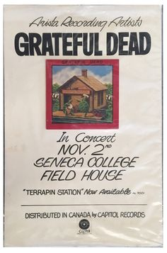 Grateful Dead Toronto Canada Poster, 1977 - Original Arista records one-off poster/promotional display for Grateful Dead concert at Seneca College, Toronto Canada on November 2, 1977. Artist is unknown. Large 26.5x40.25 display on heavy poster stock displays a copy of the just released Stanley Mouse's designed Terrapin Station album cover affixed with two sided poster tape and metal studs, and ties the album to the concert date. Condition is very good showing handling and the affixed album…