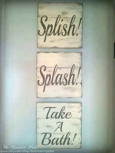 Bathroom sign Vintage Pallet Wood Signs Splish! Splash! Take A Bath