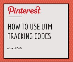 Pinterest now supports Google Analytics UTM variables.