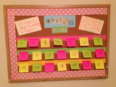 My workout inspiration board. It takes 21 days to develop a habit so for each day I work out I pull off a post-it!