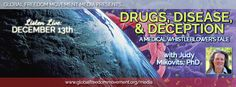 Drugs, Disease and Deception: A Medical Whistleblower's Tale with Judy Mikovits Phd | Global Freedom Movement