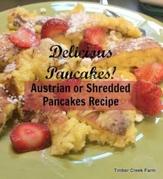 Austrian Pancakes are a variation on the run of the mill pancakes. So much fluffier, richer and almost custard like, sure to be a treat for your family too
