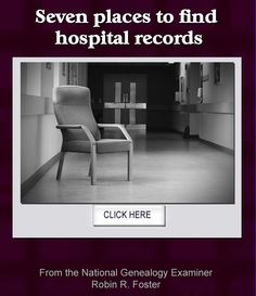 Seven places to find hospital records: http://www.examiner.com/article/seven-places-to-find-hospital-records #genealogy